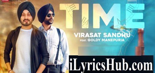 Time Lyrics - Virasat Sandhu Ft. Goldy Manepuria