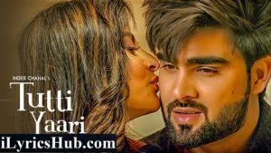 Tutti Yaari Lyrics (Full Video) - Inder Chahal, Ranjha Yaar