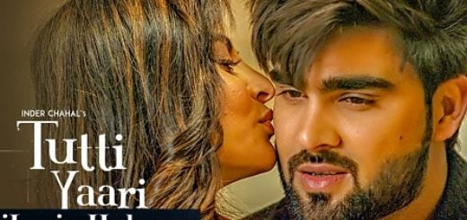 Tutti Yaari Lyrics (Full Video) - Inder Chahal, Ranjha Yaar