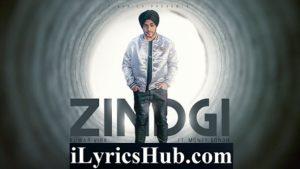Zindagi Lyrics (Full Video) - Kuwar Virk Ft. Money Sondh