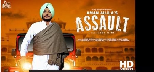 Assault Lyrics (Full Video) - Aman Aujla