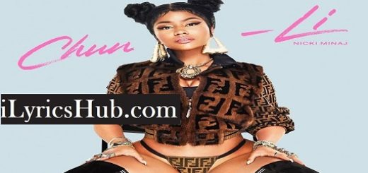 Chun Li Lyrics (Full Video) - Nicki Minaj