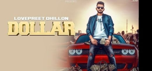 Dollar Lyrics (Full Video) - Lovepreet Dhillon