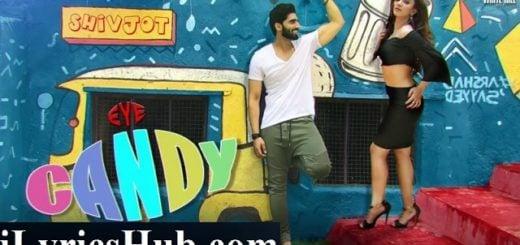 Shivjot - Eye Candy Lyrics (Full Video) Ft. Rashalika | Deep Money