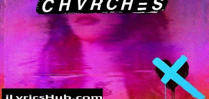 Never Say Die Lyrics - Chvrches