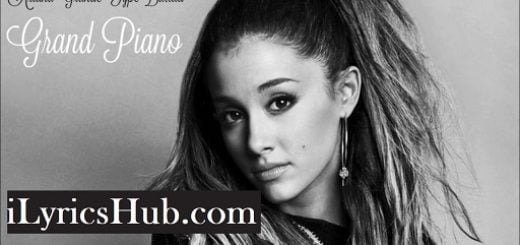 Piano Lyrics - Ariana Grande