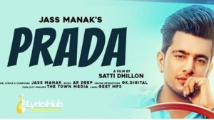 Prada Lyrics - Jass Manak