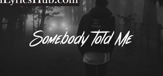 Somebody Told Me Lyrics - Charlie Puth