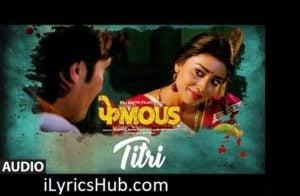 TITRI Lyrics (Full Video) - Priyanka Negi, Sundeep Goswami | Phamous |