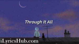 Through It All Lyrics (Full Video) - Charlie Puth