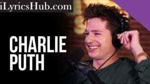 Slow It Down Lyrics - Charlie Puth