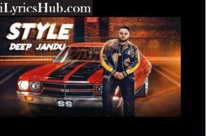 Style Lyrics - Deep Jandu | Lally Mundi |