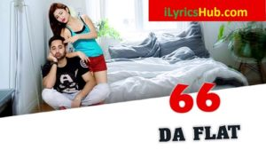 66 Da Flat Lyrics - Sukhy Maan