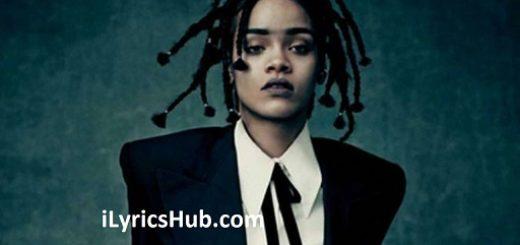 James Joint Lyrics - Rihanna