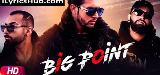 Big Point Lyrics - Jass Sangha