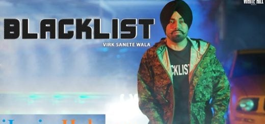 Blacklist Lyrics | Virk Sanete Wala | Sukh Sanghera
