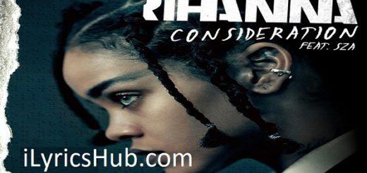 Consideration Lyrics - Rihanna