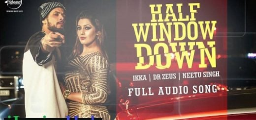 Half Window Down Lyrics Dhol Mix | Ikka | Neetu Singh | Dr Zeus