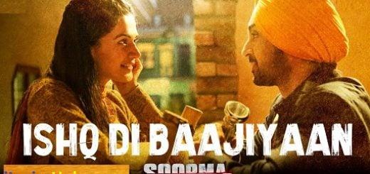 Ishq Di Baajiyaan Lyrics - Diljit Dosanjh | Soorma
