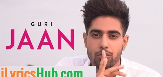 Jaan Lyrics - Guri