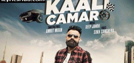 Kaali Camaro Lyrics - Amrit Maan