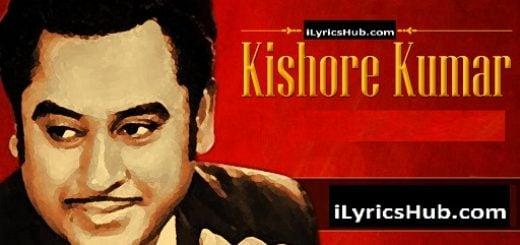 Gum Hai Kisi Ke Pyar Mein Kishore Kumar Lyrics