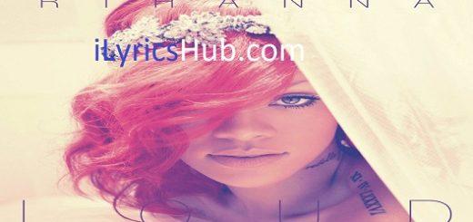 Cheers Lyrics - Rihanna