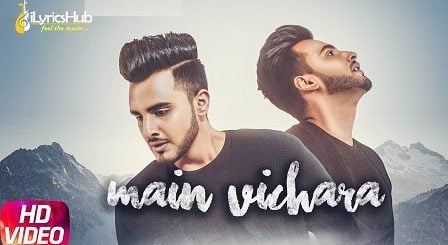 Main Vichara Lyrics - Armaan Bedil