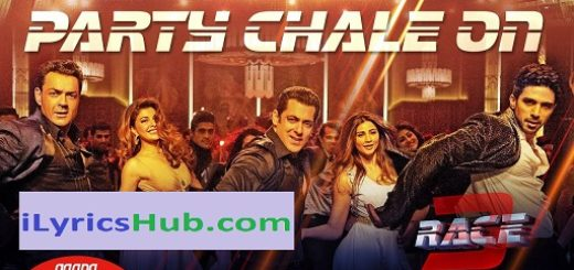 Party Chale On Lyrics - Race 3