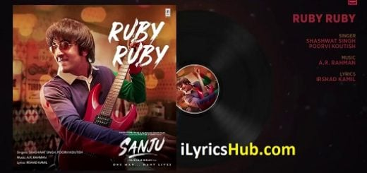 Ruby Ruby Lyrics - Sanju