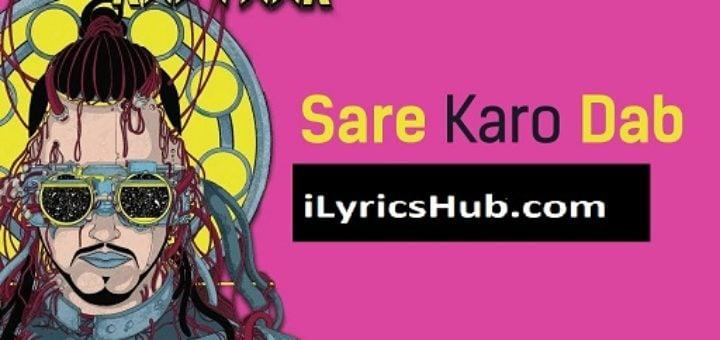 Sare Karo Dab - Sonu Kakkar   Zero To Infinity   Raftaar
