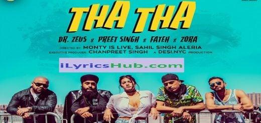 Tha Tha Lyrics - Dr Zeus, Preet Singh | Fateh, Zora