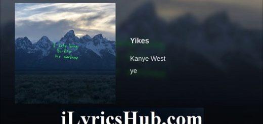 YIKES LYRICS - Kanye West | Ye Song Lyrics |