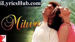 Mitwa Lyrics (Full Video) - Chandni | Rishi Kapoor, Sridevi
