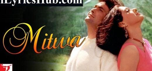 Mitwa Lyrics (Full Video) - Chandni   Rishi Kapoor, Sridevi