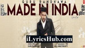 My Made In India Lyrics by Guru Randhawa