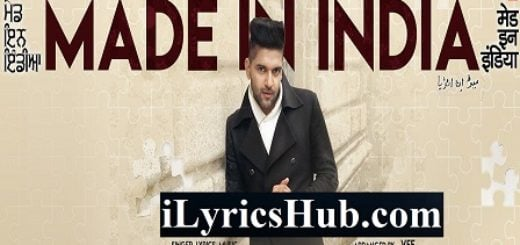 My Made In India Lyrics - Guru Randhawa