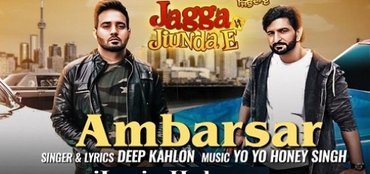 Ambarsar Lyrics - Yo Yo Honey Singh | Deep Kahlon