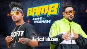 Bamb Lyrics - Sukhe | Badshah | Jaani