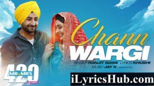Chann Wargi Lyrics - Mr & Mrs 420 Returns | Ranjit Bawa