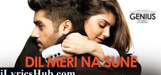 Dil Meri Na Sune Lyrics - Genius | Atif Aslam