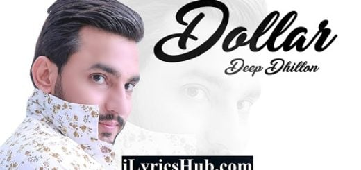 Dollar Lyrics - Deep Dhillon   Music Empire