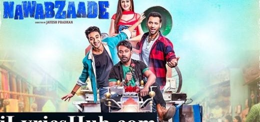 Lagi Hawa Dil Ko Lyrics - Mika Singh | Gurinder Seagal | Nawabzaade