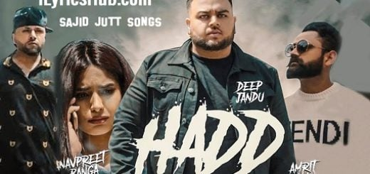 Hadd Lyrics - Deep Jandu | Amrit Maan