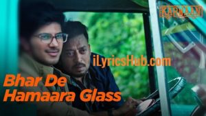 Bhar De Hamaara Glass Lyrics - Saba Azad | Karwaan