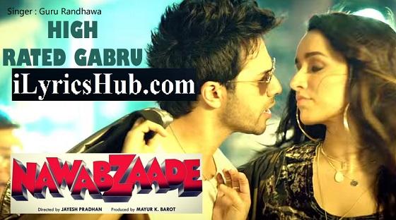 High Rated Gabru Lyrics Nawabzade Guru Randhawa