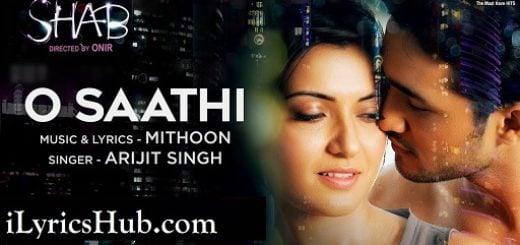 O Saathi Lyrics - Shab | Arijit Singh