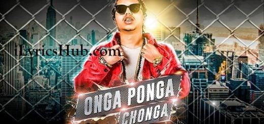 Onga Ponga Chonga Lyrics - Pardhaan