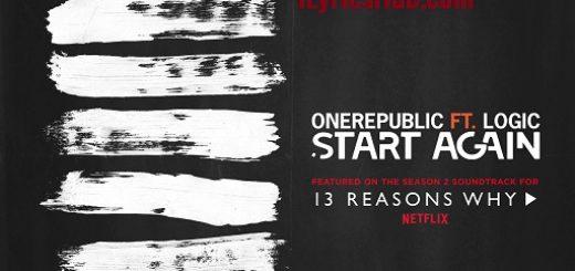 Start Again Lyrics - OneRepublic, Ft. Logic