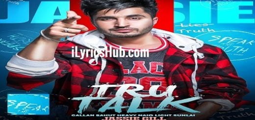 Tru Talk Lyrics - Jassie Gill, Ft. Karan Aujla
